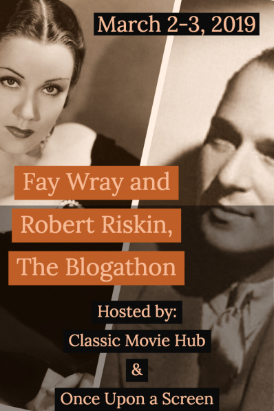 Fay Wray Robert Riskin Blogathon
