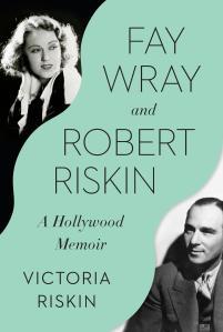 FAY WRAY ROBERT RISKIN BOOK